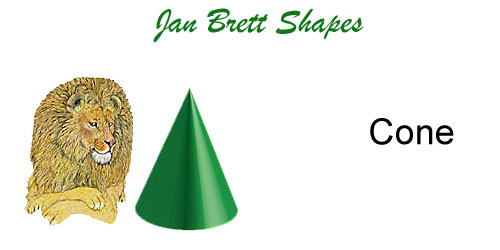 Jan Brett 3 Dimensional Geometric Shapes Cone Answer