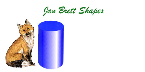 Jan Brett 3 Dimensional Geometric Shapes Cylinder