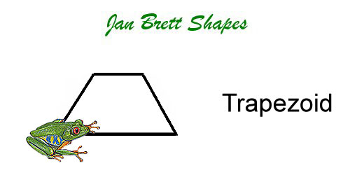 Jan Brett Geometric Shapes Flash Cards Trapezoid Answer