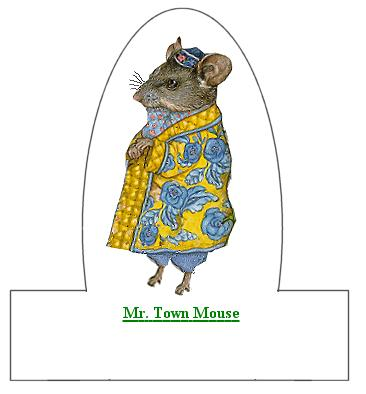 Mr. Town Mouse